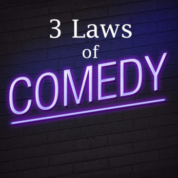 3 Laws of Comedy to Use in Your Writing